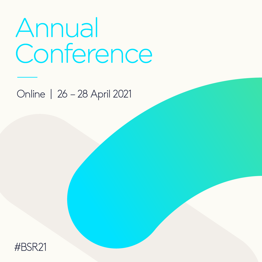 BSR%20Annual%20Conference%202021%20Square%20Banner-01.png
